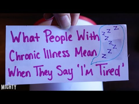 What People With Chronic Illness Mean When They Say