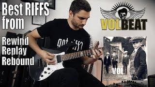 The BEST RIFFS from Volbeat new album 'Rewind Replay Rebound' TOP TEN GUITAR COVER