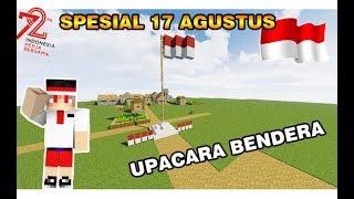 Video UPACARA BENDERA MEMPERINGATI 17 AGUSTUS !! - MINECRAFT INDONESIA !! download MP3, 3GP, MP4, WEBM, AVI, FLV September 2018