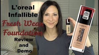 L'Oreal Infallible 24HR Fresh Wear Foundation Review and Demo | Mature Skin | Oily/Combination Skin