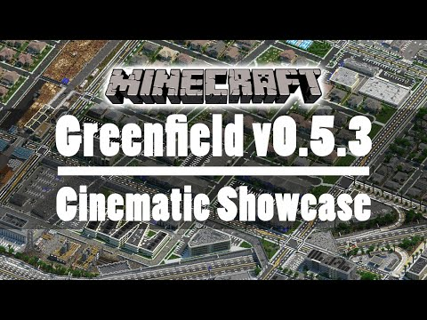 Greenfield V0.5.3 - Minecraft Cinematic Showcase