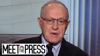 Dershowitz: 'Very Bad Week For The President Donald Trump Team' (Full) | Meet The Press | NBC News