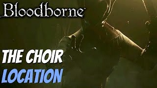 Bloodborne - Upper Cathedral Key & Orphanage Location (The Choir Trophy)