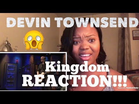 Devin Townsend- Kingdom (Live On EMGtv) REACTION!!!