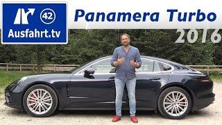 2017 Porsche Panamera Turbo - Fahrbericht der Probefahrt, Test, Review Ausfahrt.tv(für alle relevanten Informationen auf