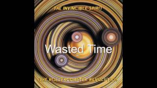 The Invincible Spirit - Wasted Time