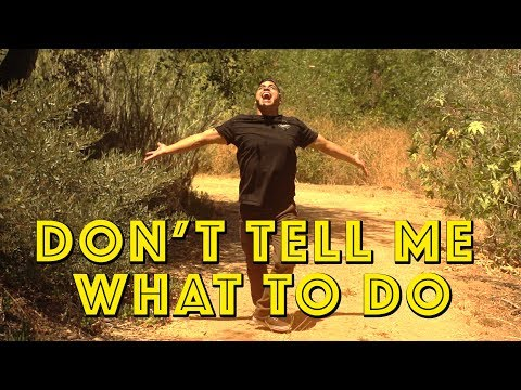 Don't Tell Me What To Do | David Lopez