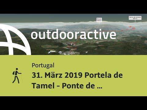 Pilgerweg in Portugal: 31. März 2019 Portela de Tamel - Ponte de Lima