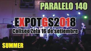 EXPOTGS2018 EVENTO ANIME   PARALELO 140 (Summer)