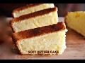 Butter Cake Soft Simple Yummy Recipes R Simple