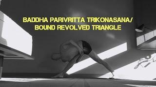 Baddha Parivrittasukhasana Trikonasana/Bound Revolved Triangle