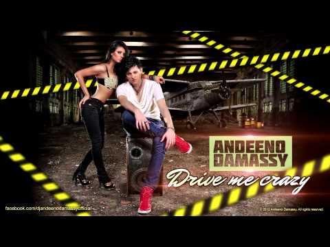 Andeeno Damassy - Drive me crazy (Official Single)