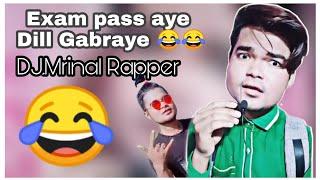 Tiktok se laya huin ye video. .. taki par bhi dhum machaye ...yo yo djmrinal rapper .... bhuchuk