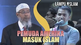 Pemuda INI DATANG JAUH DARI AMERIKA UNTUK MASUK ISLAM   Dr. Zakir Naik