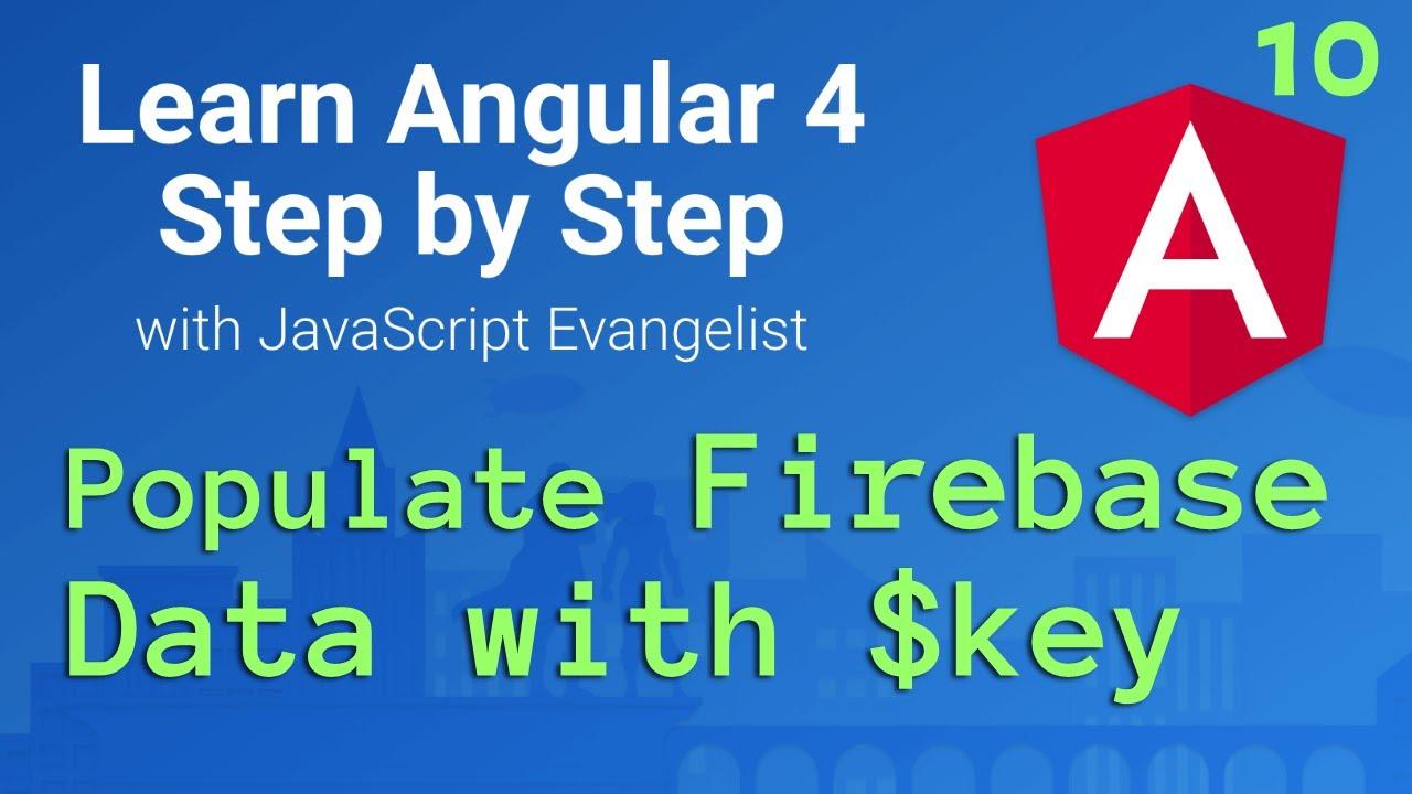 Populate Firebase DATABASE 🔥: Angular 2 Web App #10