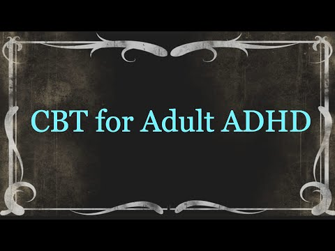 CBT for Adult ADHD