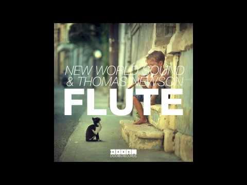 New World Sound & Thomas Newson - Flute (Original Mix)  HQ 320kbps