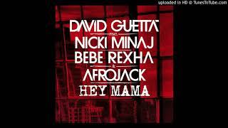 David Guetta ft. Nicki Minaj & Bebe Rexha - Hey Mama (Super Clean Version)