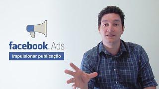 Passo-a-passo - Como Impulsionar Publicação no Facebook