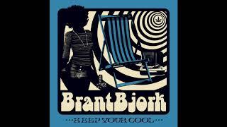BRANT BJORK - Gonna Make The Scene // HEAVY PSYCH SOUNDS Records