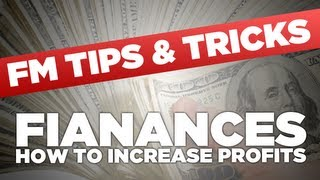 FM13 Tips - Finances and making money | Football Manager