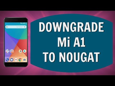 Downgrade Mi A1 From Android 8 Oreo to Nougat [How-To]