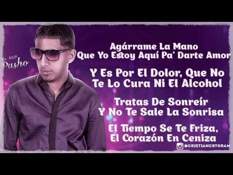 Darte Amor - Pusho Ft. Randy (Original) (Video Lyric) REGGAETON 2015