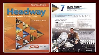(Update) New Headway Pre-Intermediate Student's Book 4th :Unit.7 -Living history