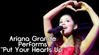 """Ariana Grande """"Put Your Hearts Up"""" Live [HD]"""