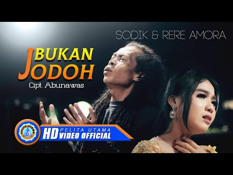 Download Lagu sodik ft rere amora bukan jodoh mp3