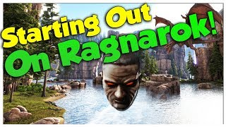 Moving to Ragnarok! - Solo Official Small Tribe PvP Servers | Ark Survival Evolved | Ep2