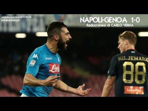 NAPOLI-GENOA 1-0 - Radiocronaca di Carlo Verna (18/3/2018) da Rai Radio 1