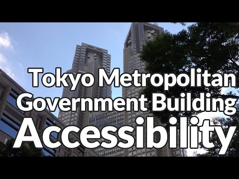 Tokyo Metropolitan Government Building Accessibility Review