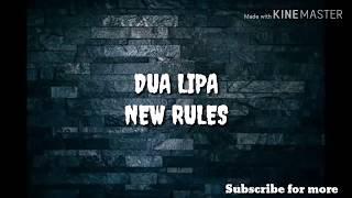 DUA LIPA NEW RULES LYRICS