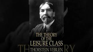 The Theory of the Leisure Class  Wikipedia audio article