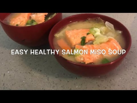 Easy Healthy Salmon And Vegetable Miso Soup