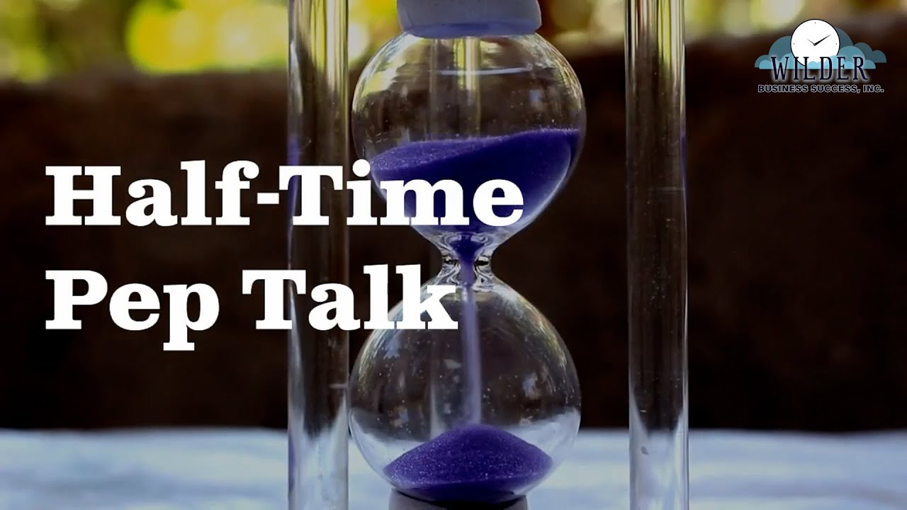 Half-Time Pep Talk
