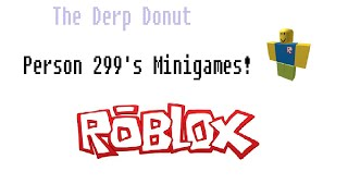 Roblox: Person 299's Minigames -TIMEBOMB!