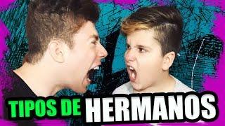 TIPOS DE HERMANOS