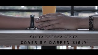 Download Judika - Cinta Karena Cinta ll COVER By DARREN SIGLY Mp3