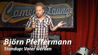 """Björn Pfeffermann: """"Vater werden"""""""