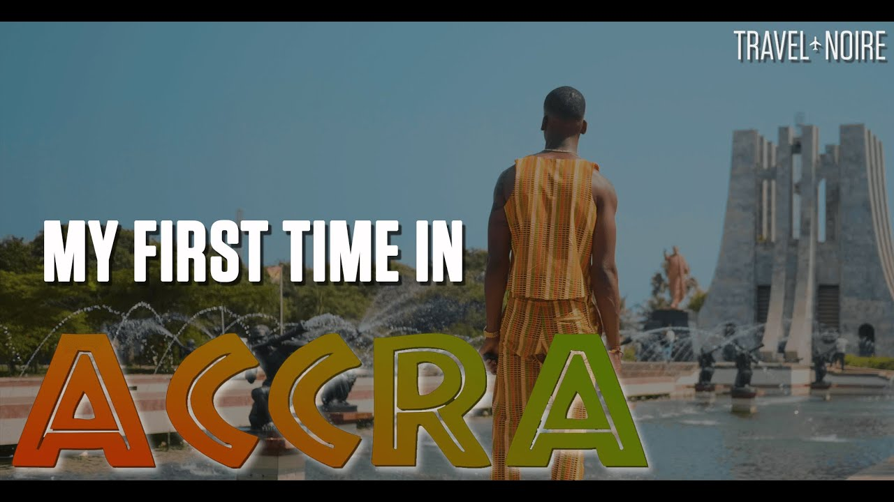 """24Hrs In Accra: """"My First Time In Accra, Ghana"""" 