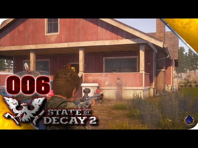 Let's Play STATE OF DECAY 2 💀 [006] Zimmer zu vermieten