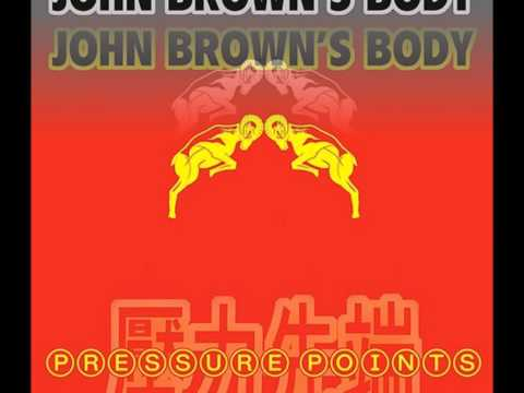 Blazing Love - John Brown's Body