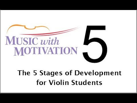 #5 - The 5 Stages of Development of a Violin Player
