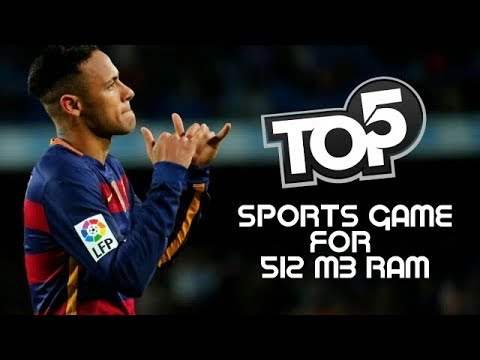 Top 5 Sports Games For 512MB RAM