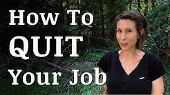 How to QUIT YOUR JOB and Homestead