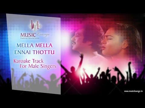 Mella Mella Ennai Thottu - Karaoke Track...