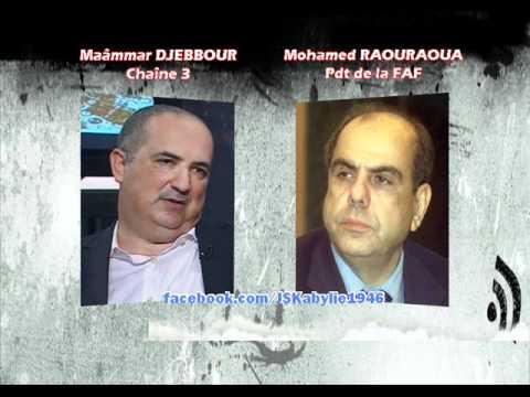 Mohamed RAOURAOUA (Pdt FAF) invité de Maâmar DJEBBOUR (Radio Chaine 3) [Partie 1]