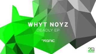 WHYT NOYZ - The Bay Area (Original Mix)